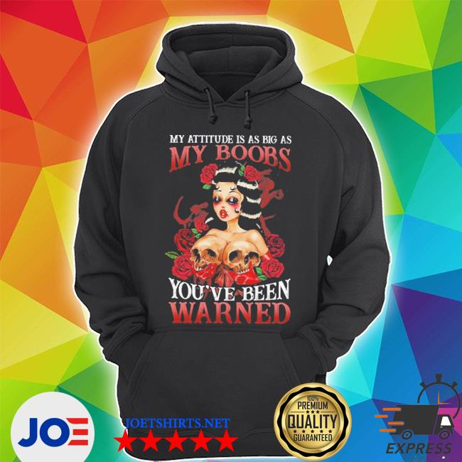 My attitude Is as big as My books you've been warned Unisex Hoodie