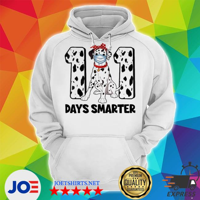 101 days smarter dalmatian dog 100th day new 2021 s Unisex Hoodie