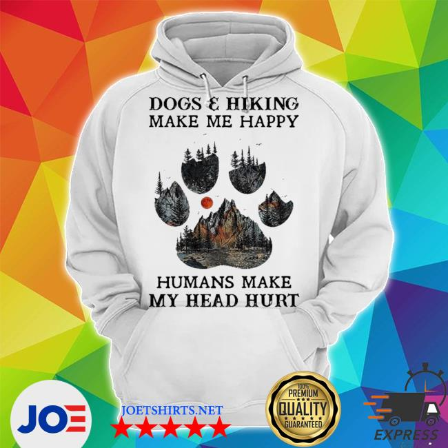 Dogs and hiking make me happy humans make my head hurt limited s Unisex Hoodie
