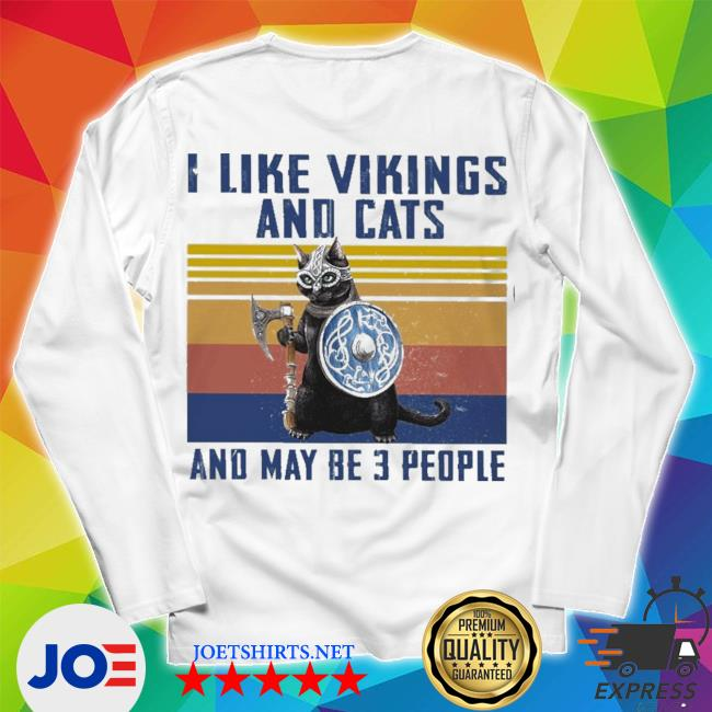 I like vikings and cats and maybe 3 people new 2021 s Unisex Long Sleeve Tee