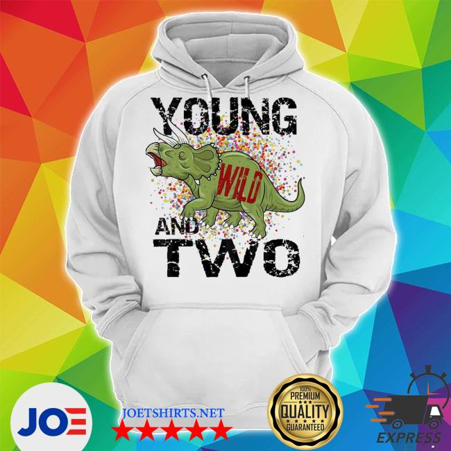 Kids young wild and two 2 three horned dinosaur themed birthday new 2021 s Unisex Hoodie