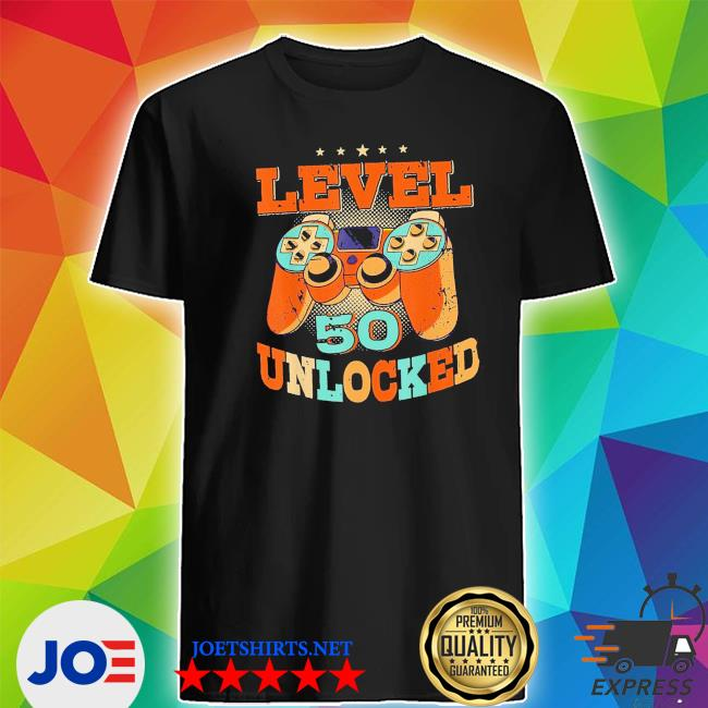 Level 50 unlocked video game 50 years old 50th birthday new 2021 s Shirt