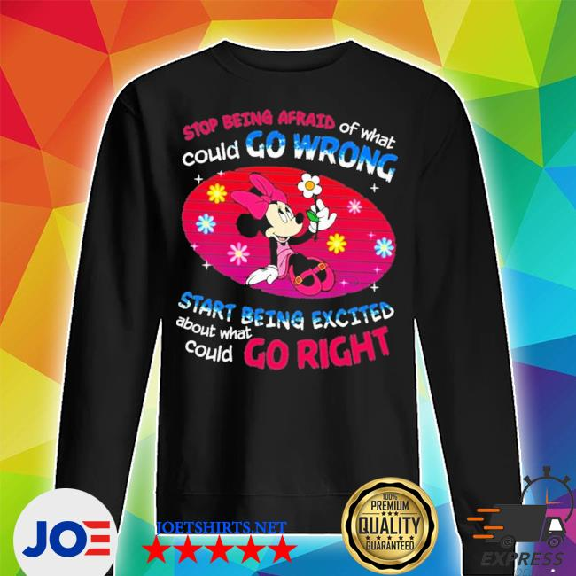 Mickey stop being afraid of what could go wrong new 2021 s Unisex Sweater