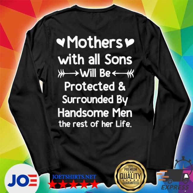 Mothers With All Sons Quote Mom Mothers Day new 2021 s Unisex Long Sleeve Tee