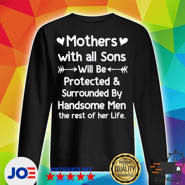 Mothers With All Sons Quote Mom Mothers Day new 2021 s Unisex Sweater