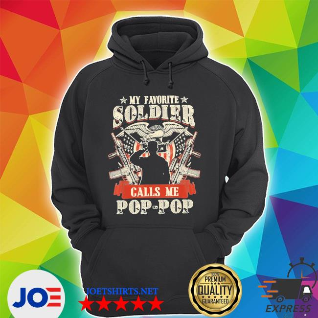 My favorite soldier calls me poppop proud army family shirt