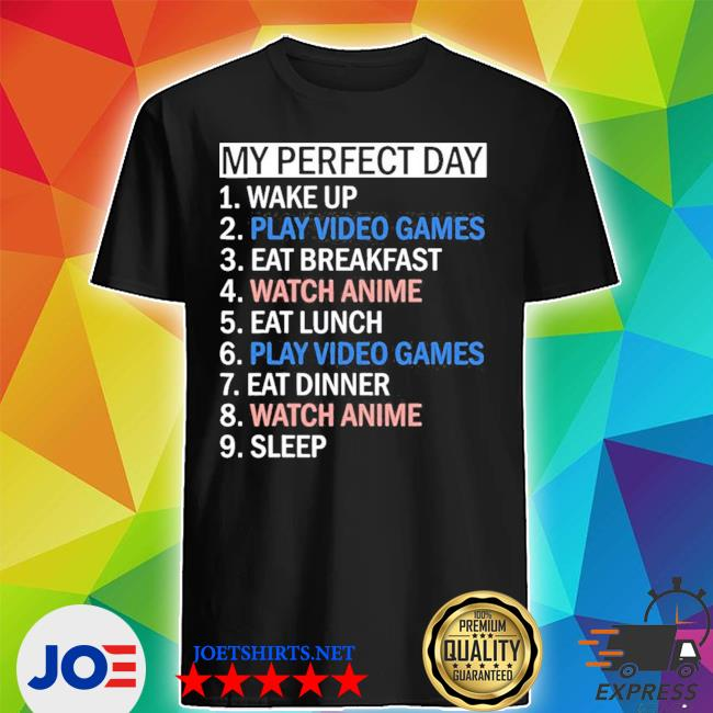 My perfect day video games limited s Shirt