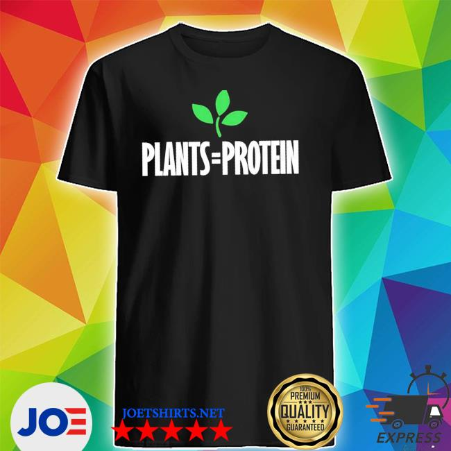 Plants = protein plant based diet workout vegan vegetarian new 2021 s Shirt
