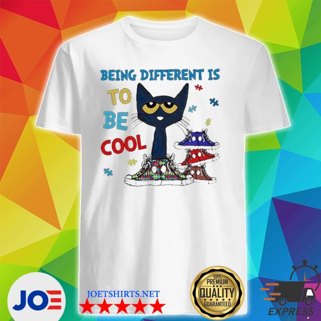 Cat autism being different is to be cool shirt