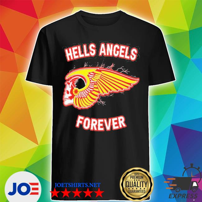 Hells angels forever 2021 s Shirt