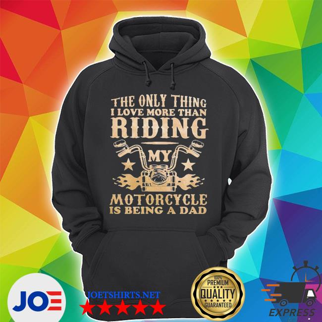 Love more than riding motor dad s Unisex Hoodie