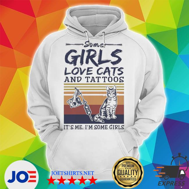Some girls love cats and tattoos vintage s Unisex Hoodie