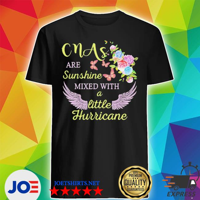 Top cmas are sunshine mixed with a little hurricane shirt