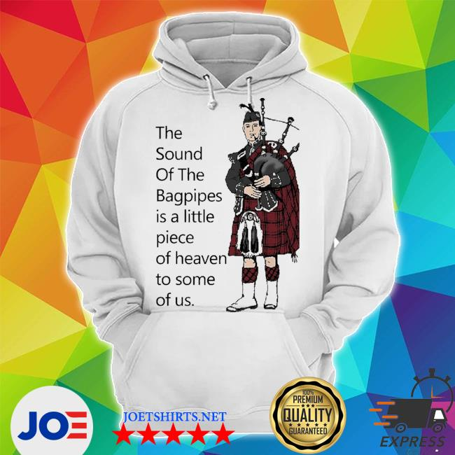 Top the sound of the bagpipes s Unisex Hoodie