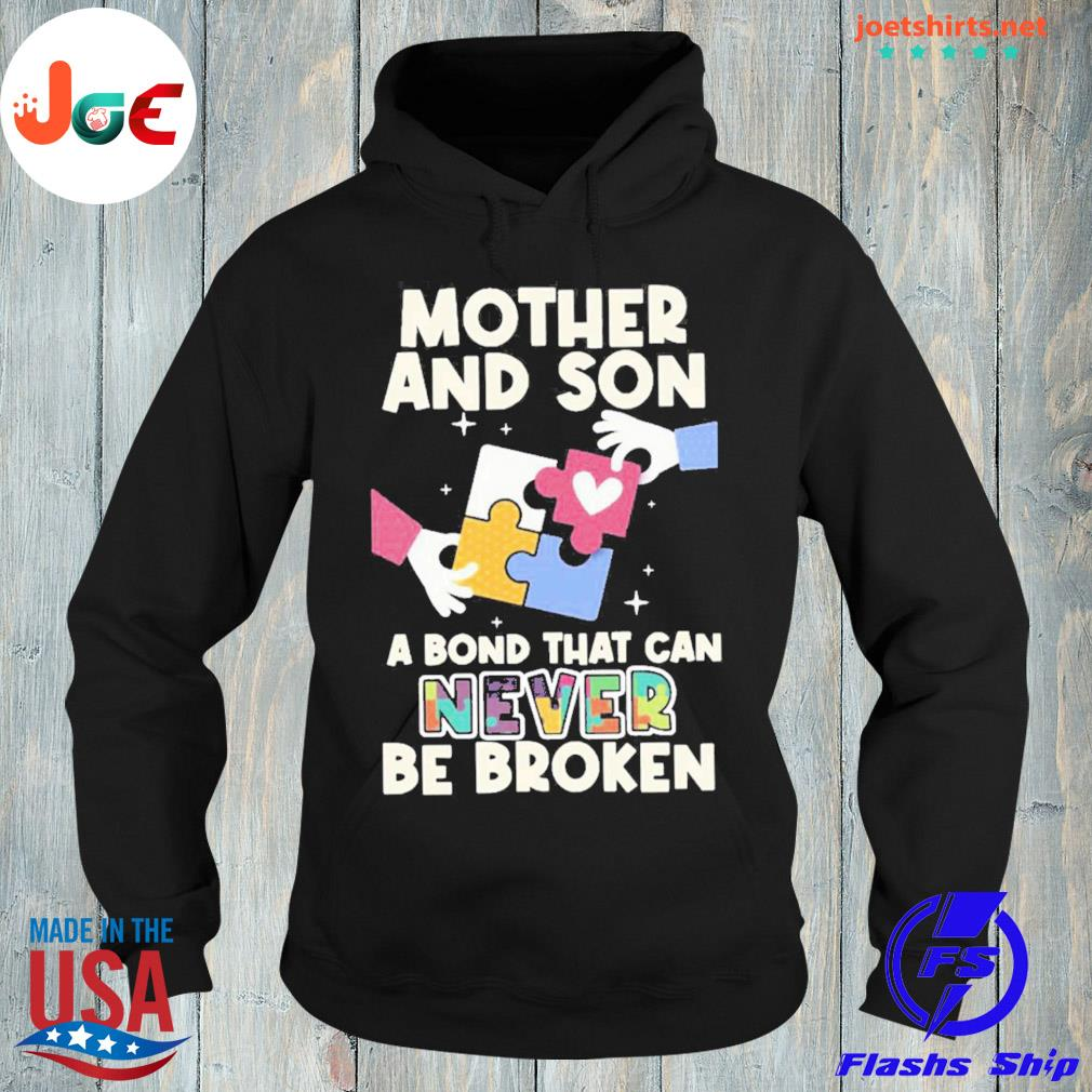 Mother and son a bond that can never be broken s hoodie