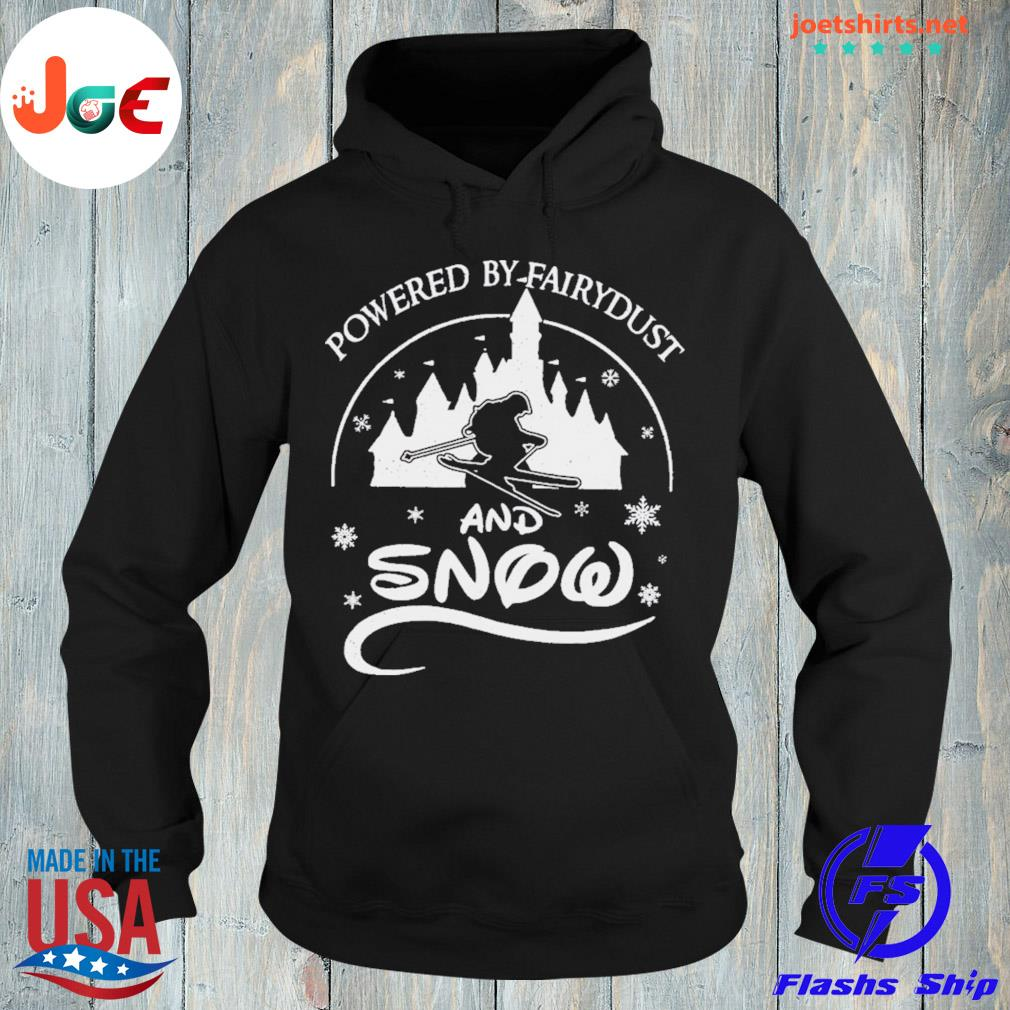 Powered by fairydust and snow s hoodie