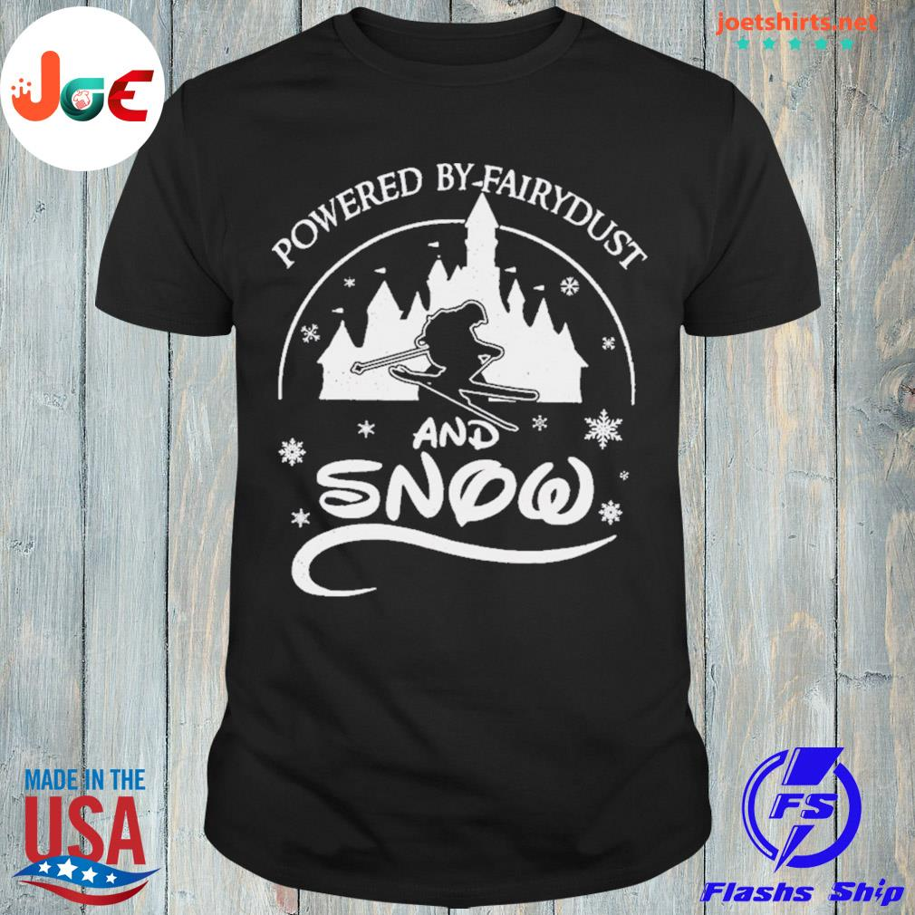 Powered by fairydust and snow shirt