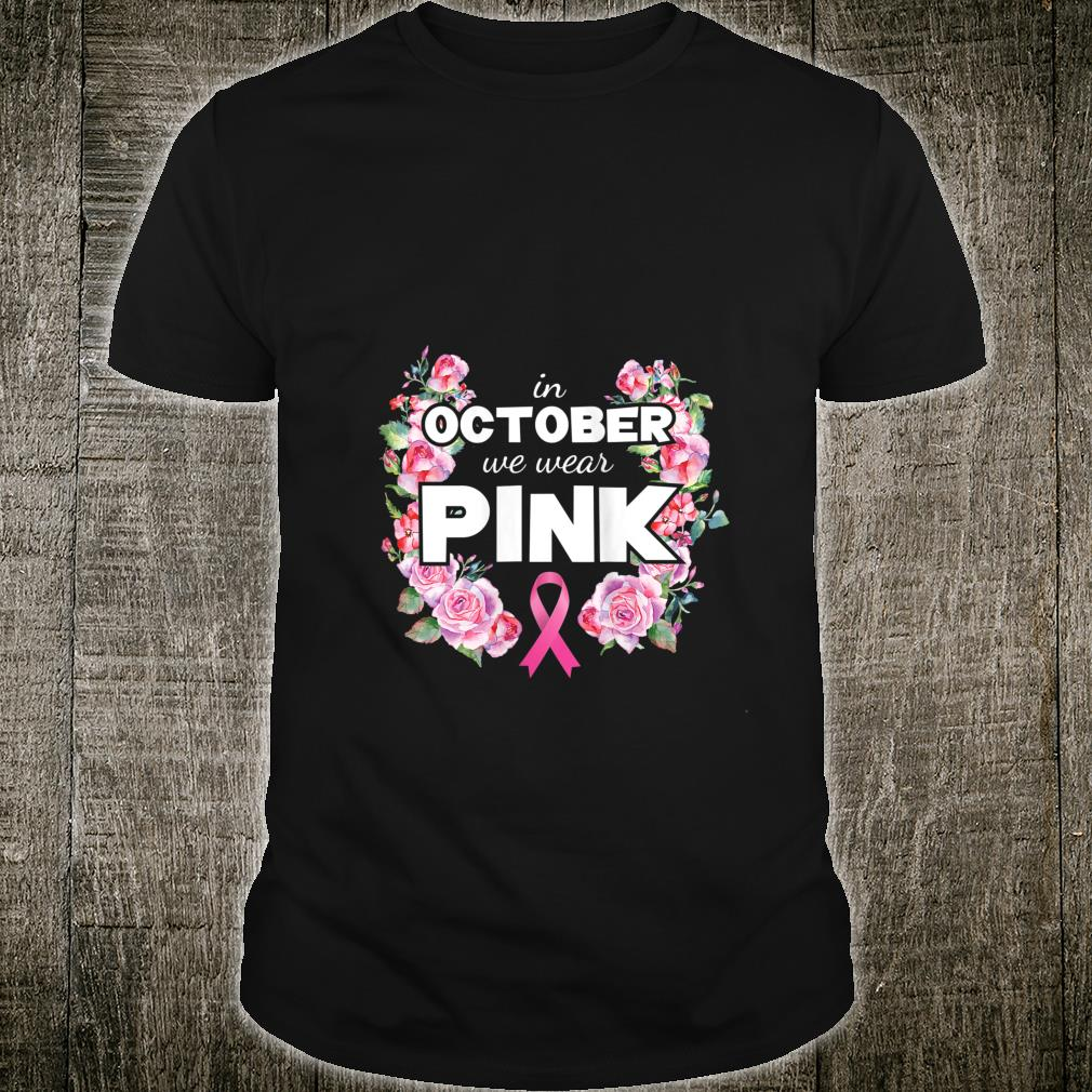 Breast Cancer Shirt In October We Wear Pink Ribbon Mom Shirt