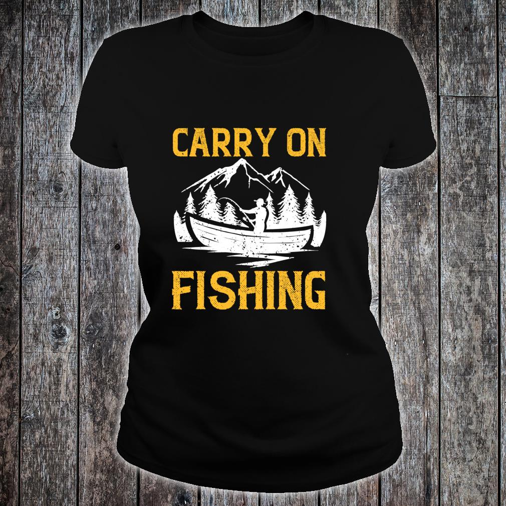 Carry On Fishing Shirt ladies tee