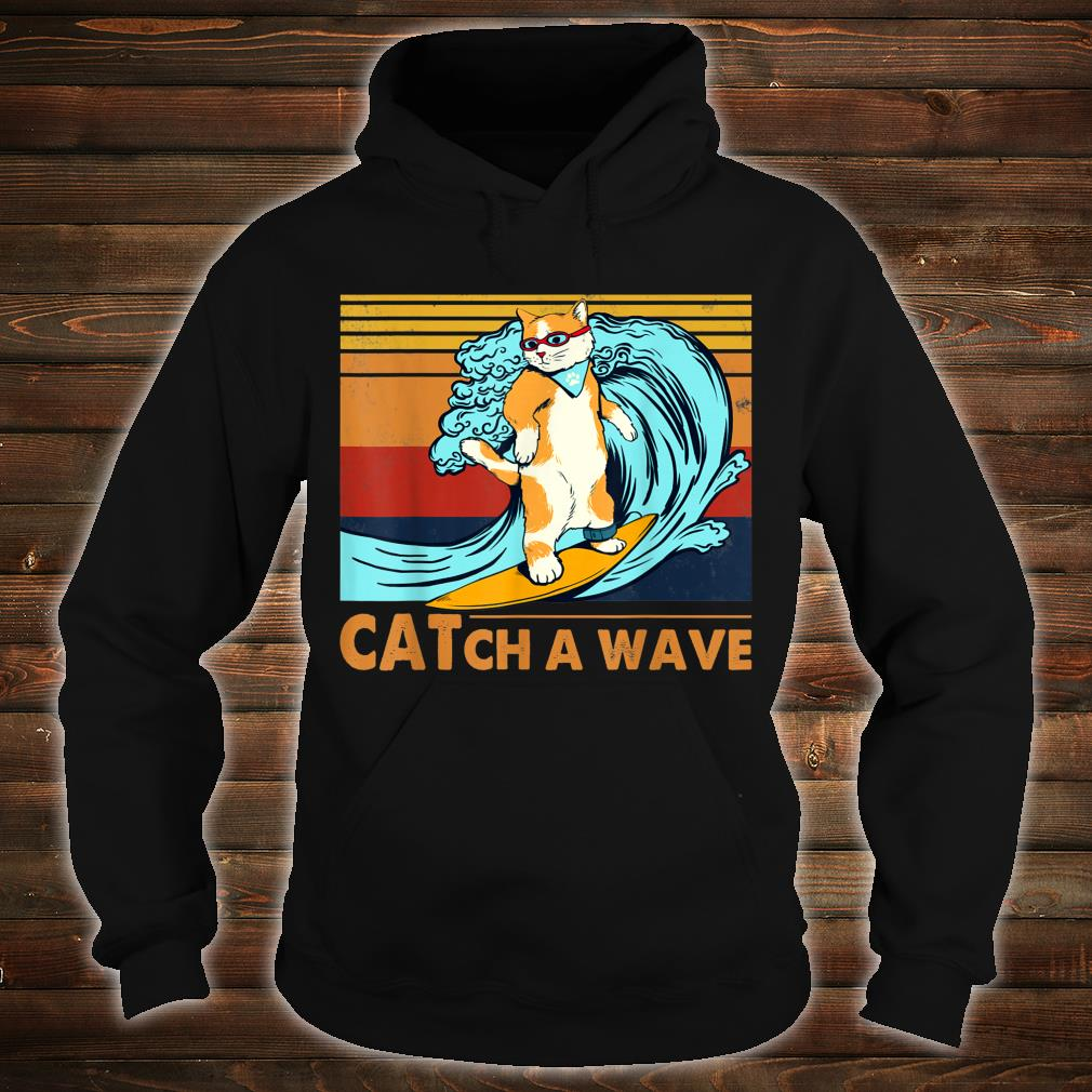 Cat Surfing Catch A Wave Kitten Surf Retro Vintage Shirt hoodie