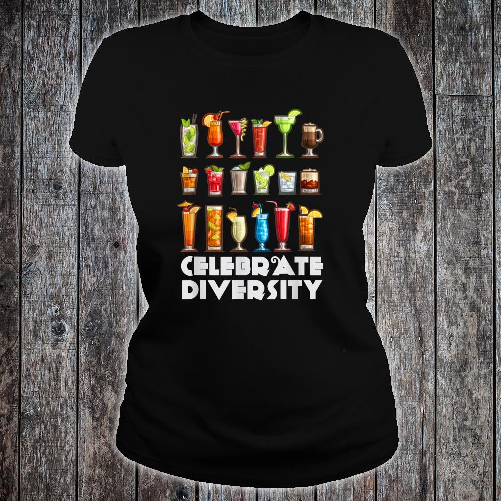 Funny Bartender Shirt Celebrate Diversity Cocktail Shirt ladies tee
