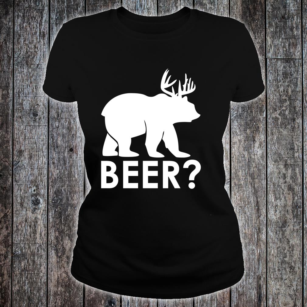 Funny Beer Bear Deer Hunting Hiker Hunter Camping Shirt ladies tee