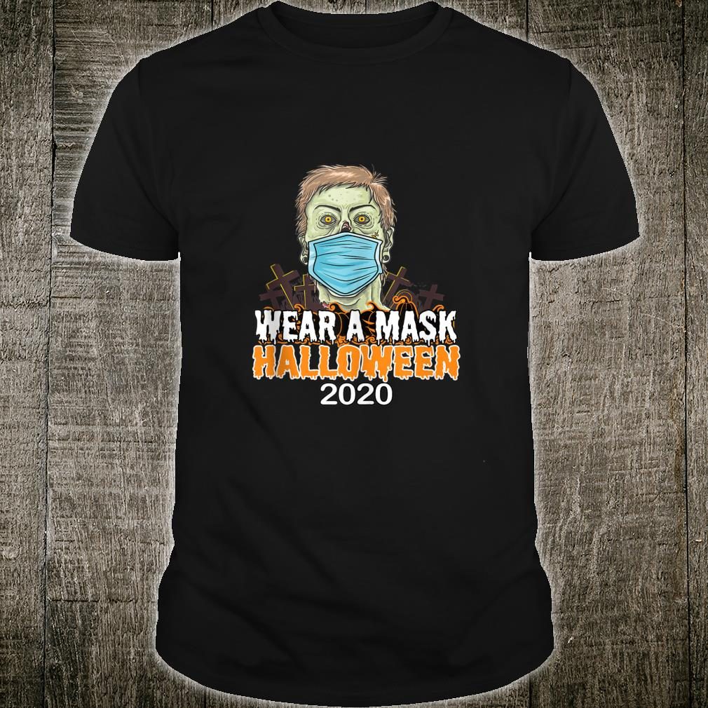 Halloween 2020 Quarantine Social Distancing Wear a Mask Shirt