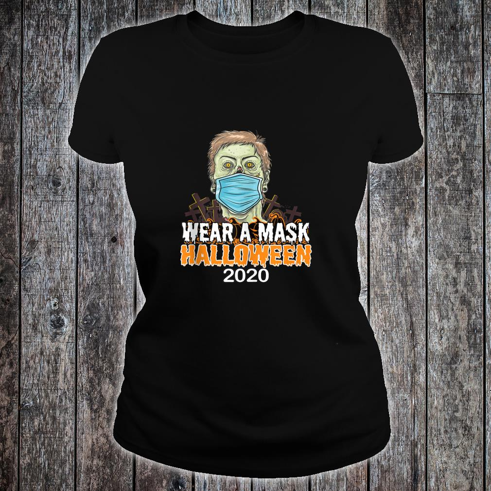 Halloween 2020 Quarantine Social Distancing Wear a Mask Shirt ladies tee