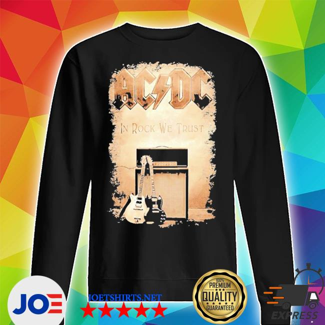 ACDC band in rock we trust s Unisex Sweater