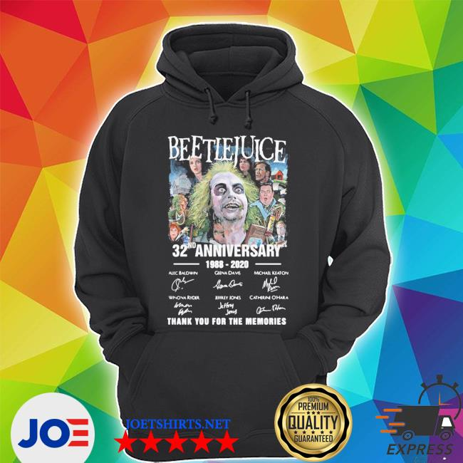 Beetlejuice 32nd anniversary 1988-2020 thank you for the memories s Unisex Hoodie