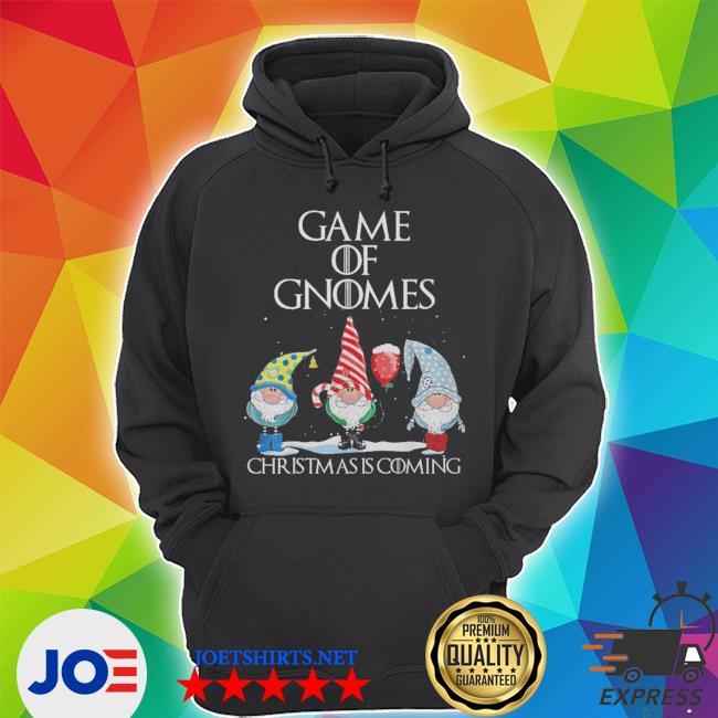 Game of gnomes christmas is coming s Unisex Hoodie