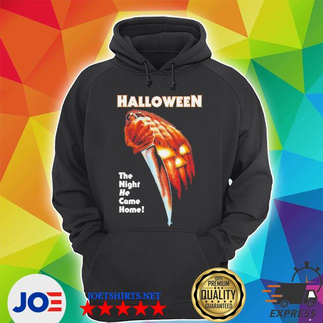 Halloween the night he came home knife evil s Unisex Hoodie