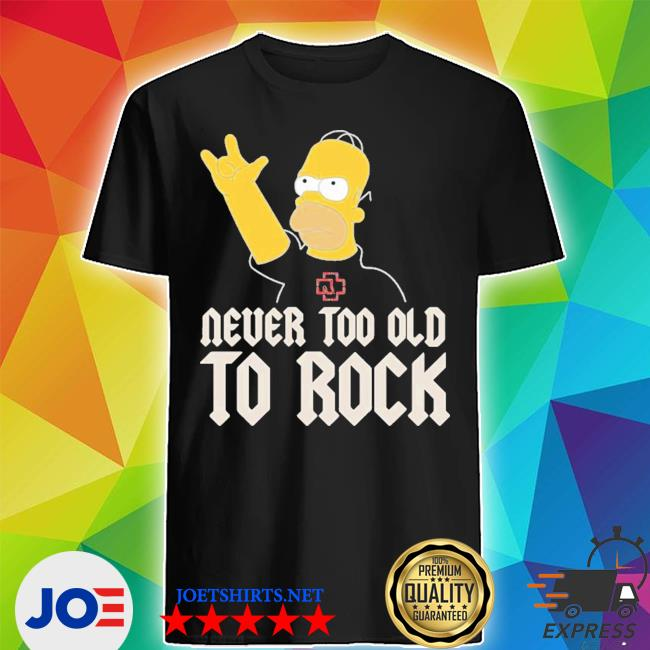 Homer simpson band rocking rammstein band never too old to rock shirt