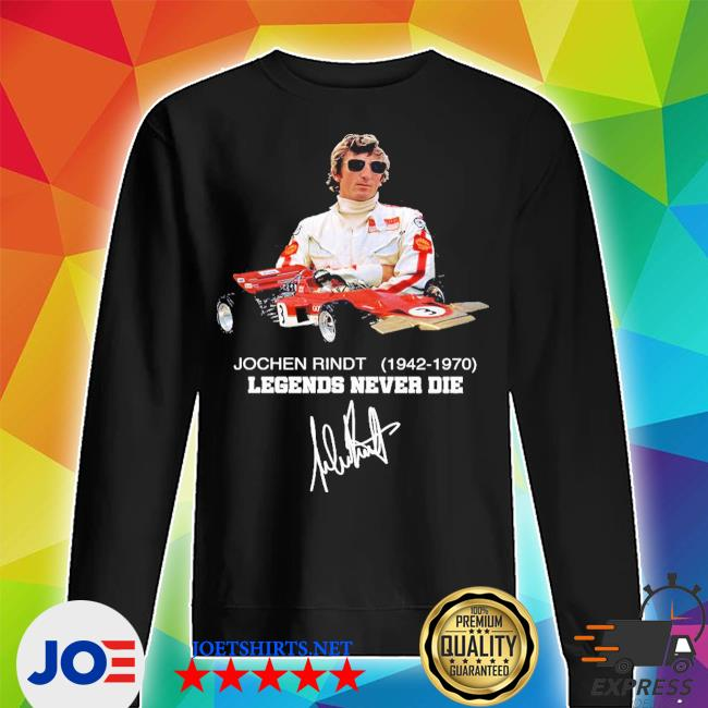 Jochen rindt 1942 1970 legends never die signature s Unisex Sweater
