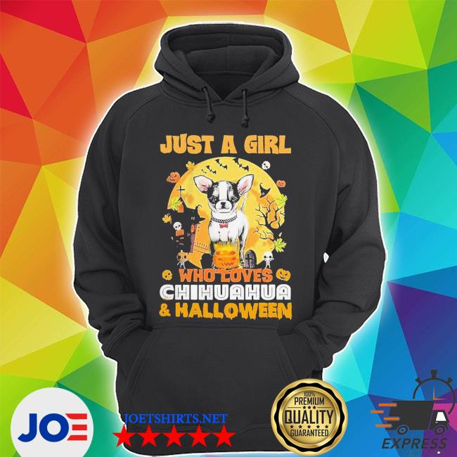 Just a girl who loves chihuahua and halloween s Unisex Hoodie