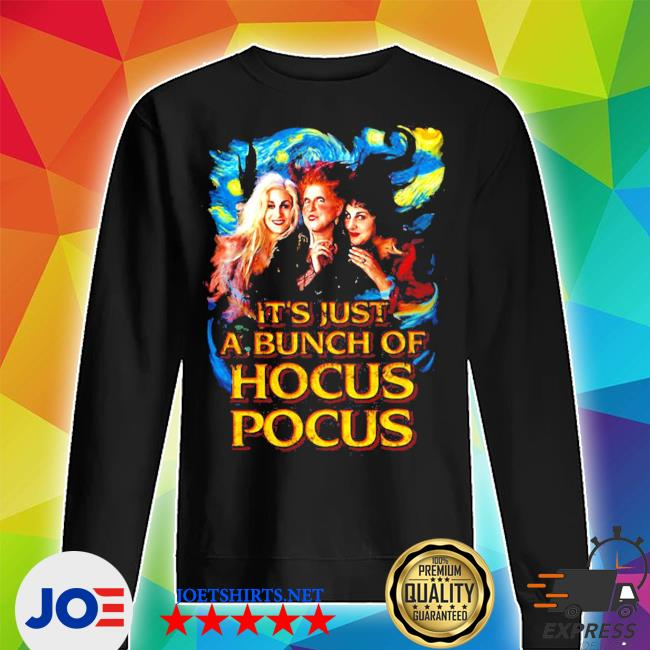 Starry night it's just a bunch of hocus pocus s Unisex Sweater