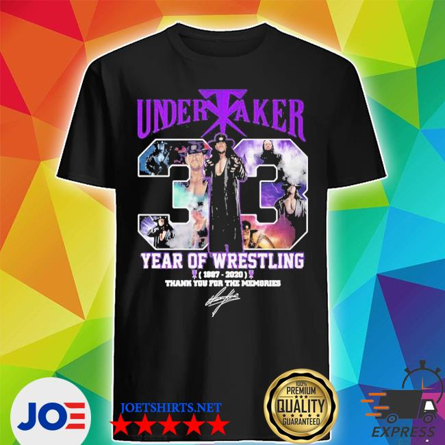 Undertaker 33 years of operation 1987 2020 thank you for the memories signature shirt