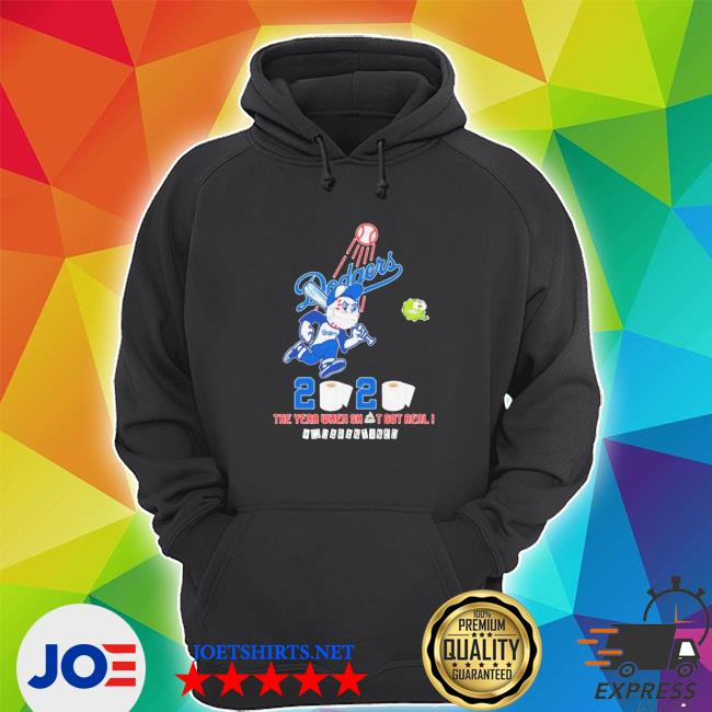 Official los angeles dodgers 2020 the year when shit got real #quarantined toilet paper s Unisex Hoodie