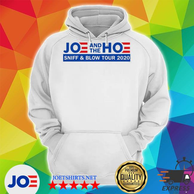 Official joe and the hoe sniff and blow tour 2020 s Unisex Hoodie