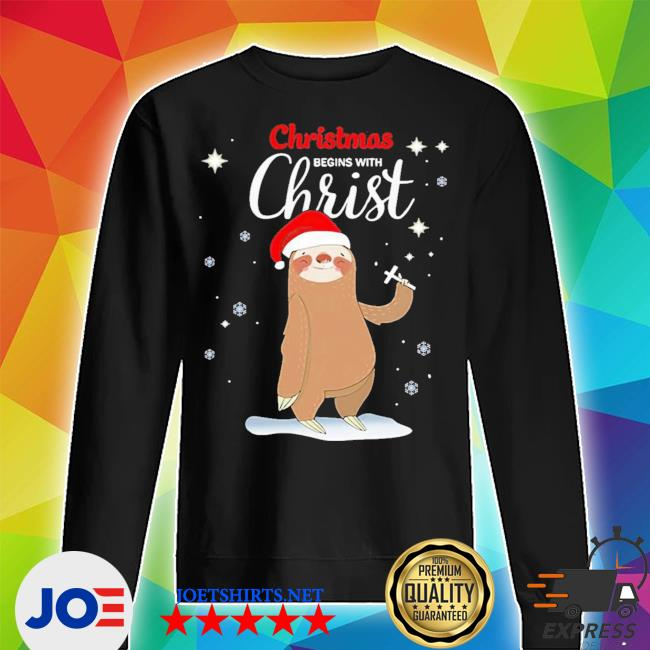 Official sloth christmas begins with christ ugly christmas s Unisex Sweater