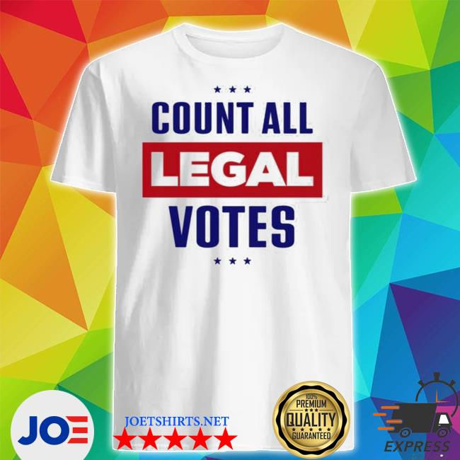 Official team trump iconic count all legal votes shirt