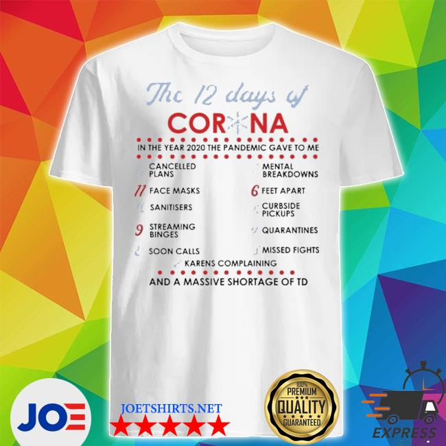 Official the 12 days of corona shirt