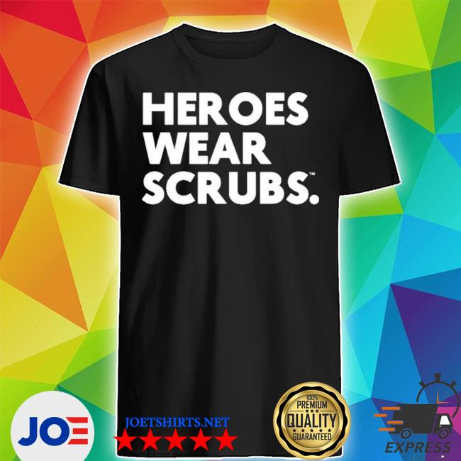 Official the dline merch heroes wear scrubs shirt