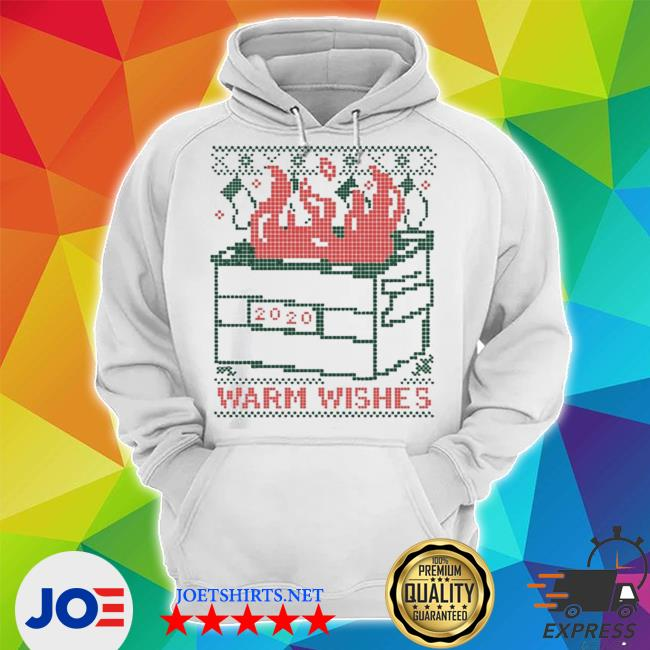 Official warm wishes dumpster fire ugly christmas s Unisex Hoodie