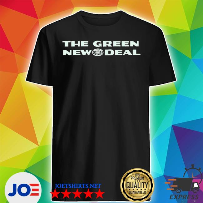Official aoc the green new deal shirt
