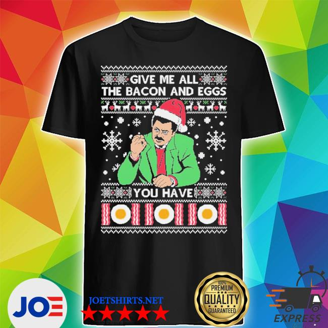 Official give me all bacon you have ugly christmas shirt
