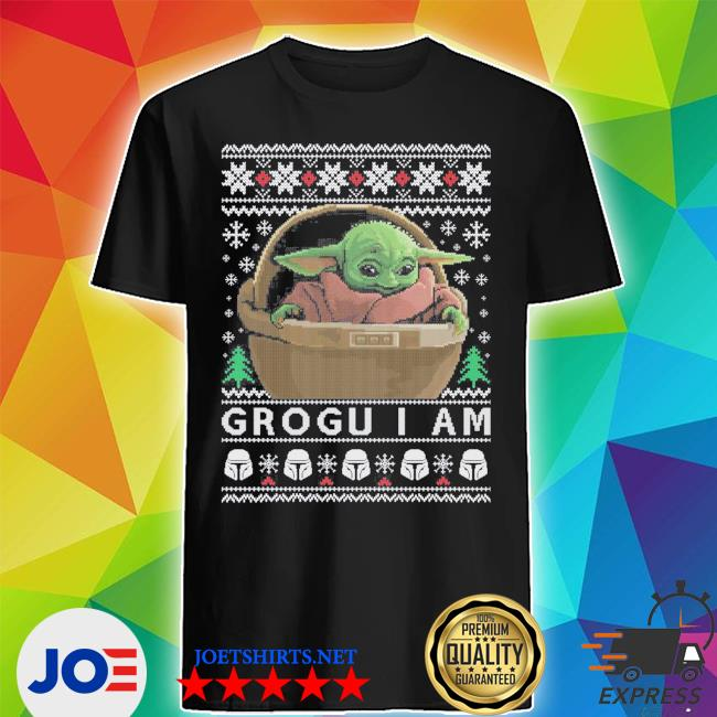 Official grogu i am baby yoda ugly christmas shirt