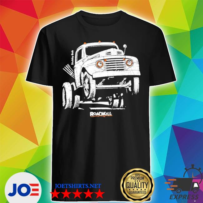 Official Motortrend Roadkill Stubby Bob Shirt Hoodie Sweater Long Sleeve And Tank Top