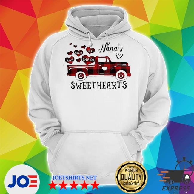 Official nana's sweethearts truck mike vivian lily christian s Unisex Hoodie