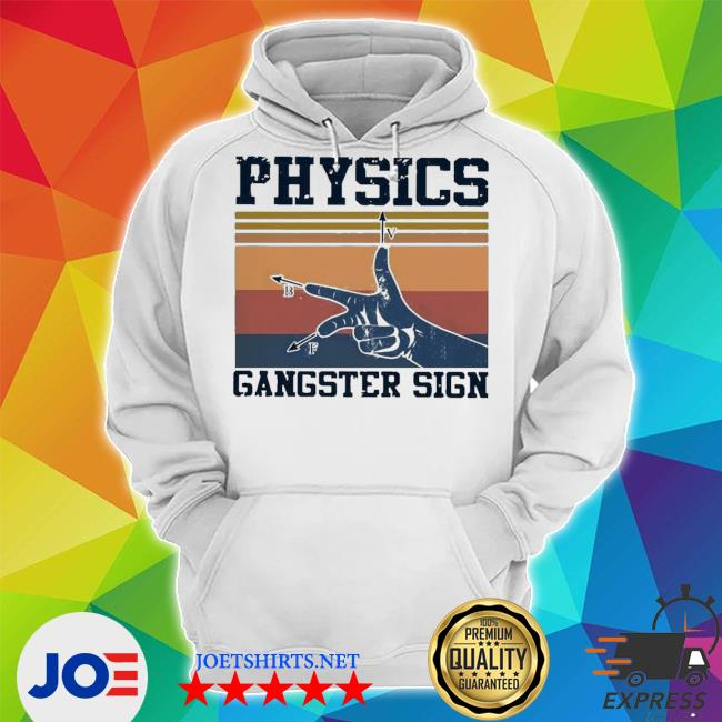 Official physics gangster sign vintage retro s Unisex Hoodie